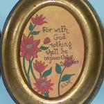 """WITH GOD"" 5""X 7"" inspirational acrylic painting on oval canvas in a burnished gold resin frame. Painting can be hung on the wall or will sit on a tabletop."